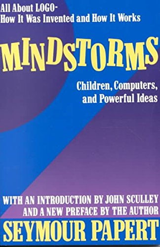 9780465046171: Mindstorms: Children, Computers and Powerful Ideas: All about Logo, How it Was Invented and How it Works