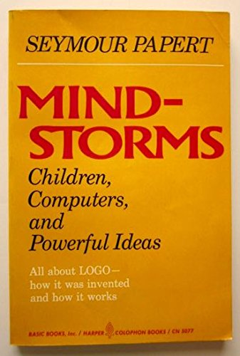 Mindstorms: Children, Computers, and Powerful Ideas (0465046290) by Seymour Papert