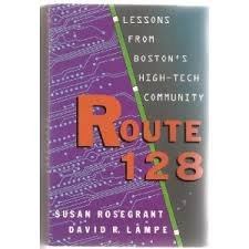 9780465046393: Route 128: Lessons From Boston's High Tech Community