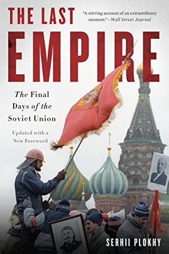 9780465046713: The Last Empire: The Final Days of the Soviet Union