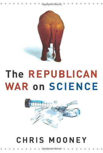 9780465046751: The Republican War on Science
