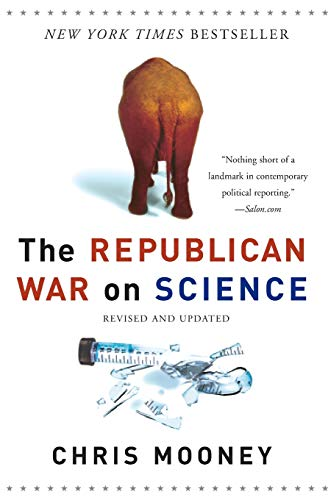 9780465046768: The Republican War on Science
