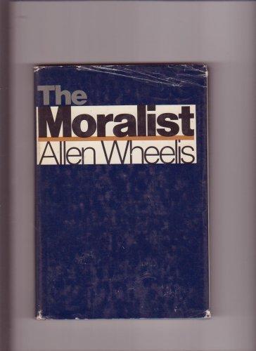 9780465047178: Moralist