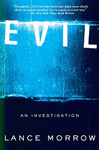9780465047550: Evil: An Investigation