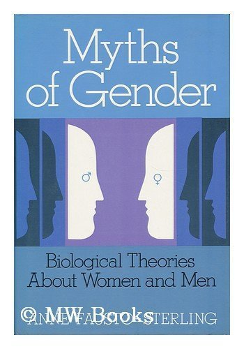 9780465047901: Myths of Gender: Biological Theories About Men and Women