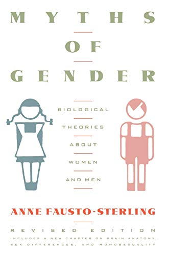 9780465047925: Myths Of Gender: Biological Theories About Women And Men, Revised Edition
