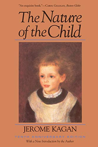 9780465048526: The Nature Of The Child: Tenth Anniversary Edition
