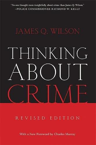 9780465048830: Thinking About Crime