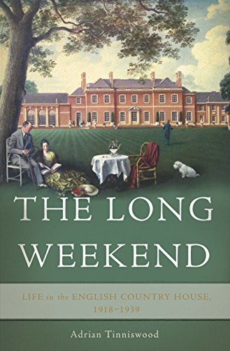 9780465048984: The Long Weekend: Life in the English Country House, 1918-1939