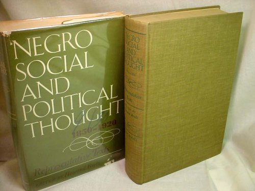 Negro Social and Political Thought, 1850-1920: Brotz, Howard M.