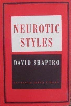 9780465049585: Neurotic Styles
