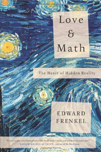 9780465050741: Love and Math: The Heart of Hidden Reality