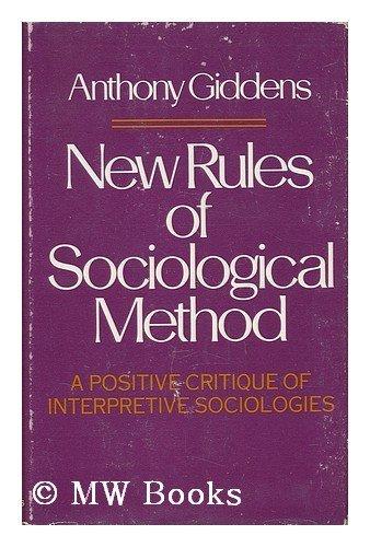 9780465050833: New Rules for Sociolog Methd