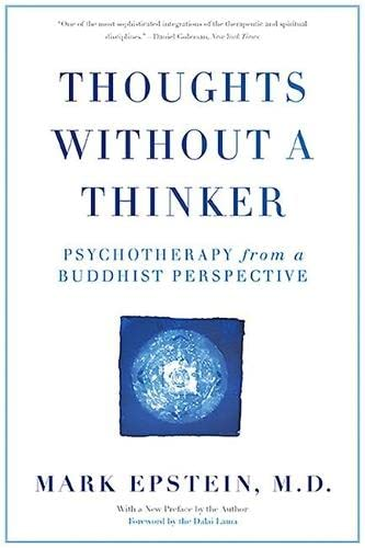9780465050949: Thoughts Without A Thinker: Psychotherapy from a Buddhist Perspective