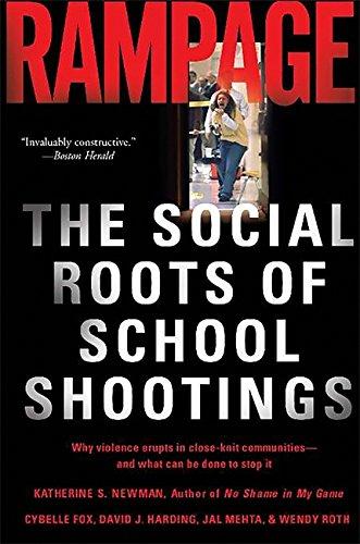 9780465051045: Rampage: The Social Roots of School Shootings