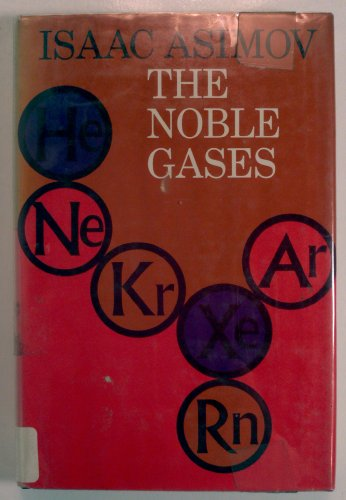 9780465051298: The Noble Gases (Science & Discovery Series)