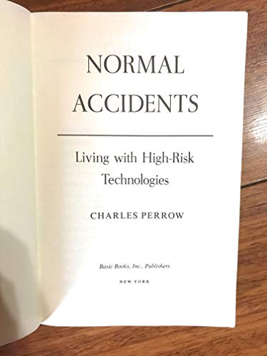 9780465051427: Normal Accidents: Living With High Risk Technologies