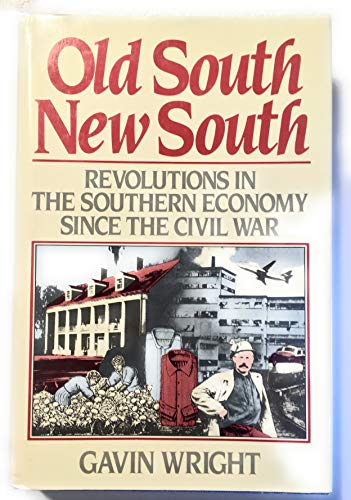 9780465051939: Old South/new South