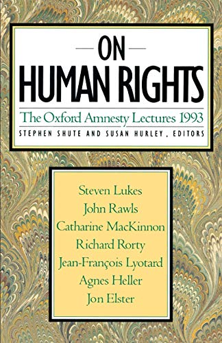 9780465052240: On Human Rights: The Oxford Amnesty Lectures 1993