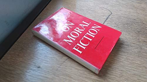 9780465052257: On Moral Fiction