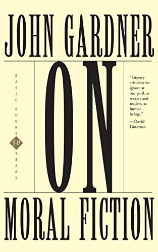 9780465052264: On Moral Fiction