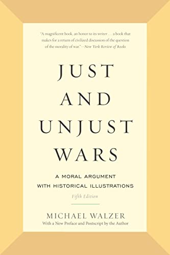 9780465052714: Just and Unjust Wars: A Moral Argument with Historical Illustrations