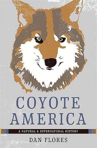 9780465052998: Coyote America: A Natural and Supernatural History