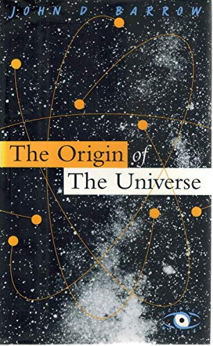 The Origin of the Universe: Barrow, John D.