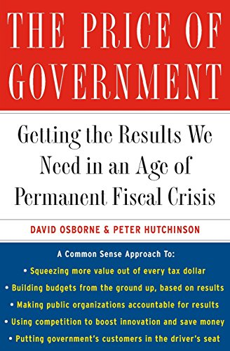 9780465053643: The Price of Government: Getting the Results We Need in an Age of Permanent Fiscal Crisis