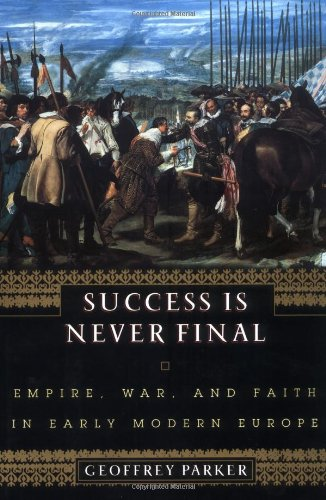 Success Is Never Final (0465054773) by Geoffrey Parker