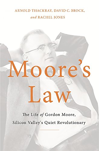 Moore's Law (Hardcover): Arnold Thackray