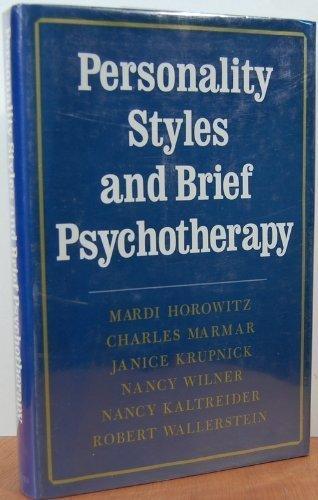 Personality Styles and Brief Psychotherapy: Mardi Jon Horowitz