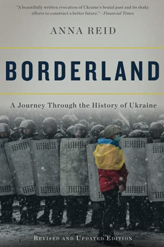 9780465055890: Borderland: A Journey Through the History of Ukraine