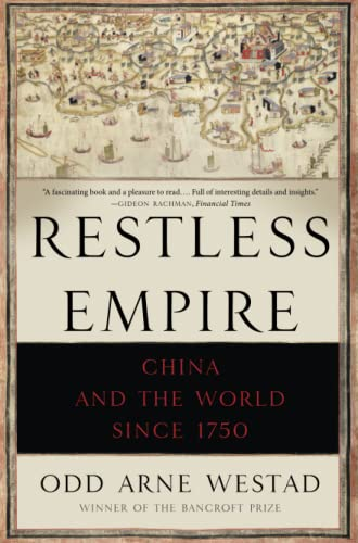 9780465056675: Restless Empire: China and the World Since 1750