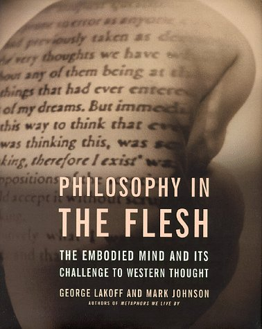9780465056736: Philosophy in the Flesh: The Embodied Mind and Its Challenge to Western Thought