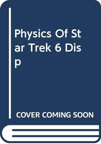 9780465056910: Physics Of Star Trek 6 Disp