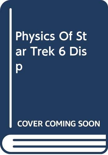9780465056910: Physics Of Star Trek 6 Disp
