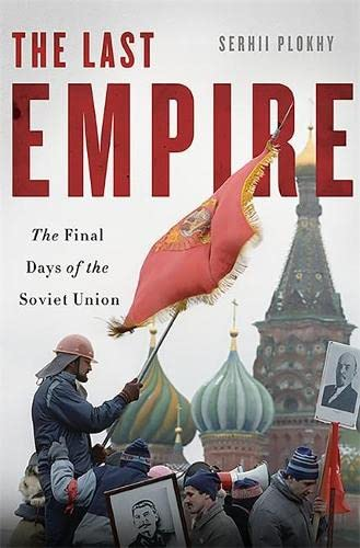 9780465056965: The Last Empire: The Final Days of the Soviet Union