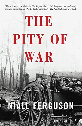 9780465057122: The Pity Of War: Explaining World War I