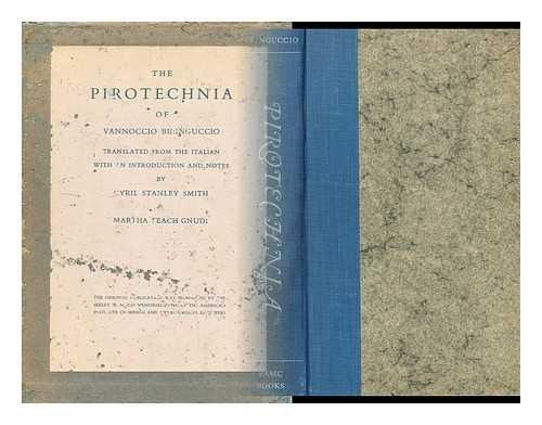 9780465057634: The Pirotechnia of Vannoccio Biringuccio