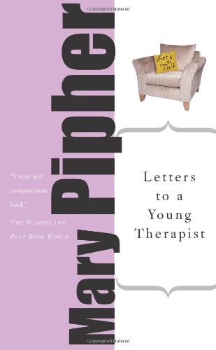 Letters to a Young Therapist: Mary Pipher