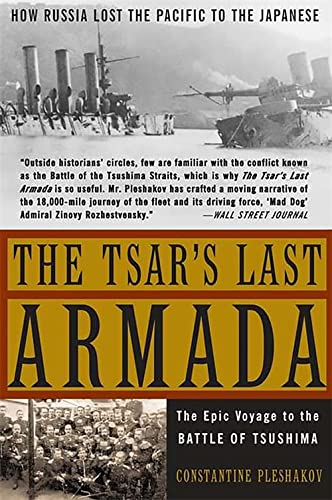 9780465057924: The Tsar's Last Armada: The Epic Journey to the Battle of Tsushima