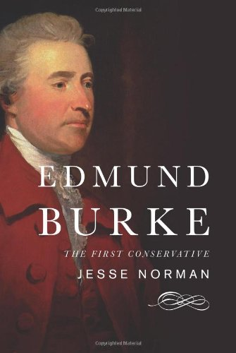9780465058976: Edmund Burke: The First Conservative