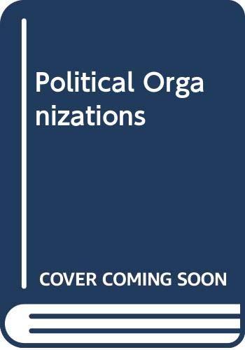 9780465059362: Political Organizations
