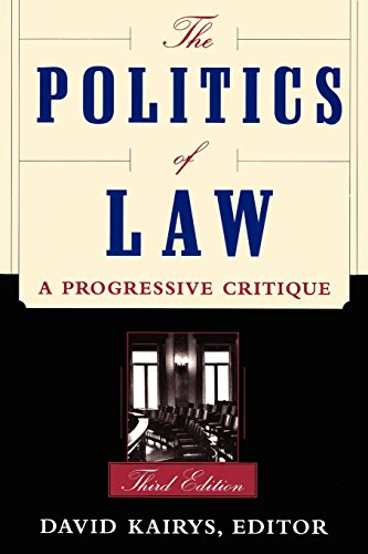 9780465059591: The Politics Of Law: A Progressive Critique, Third Edition