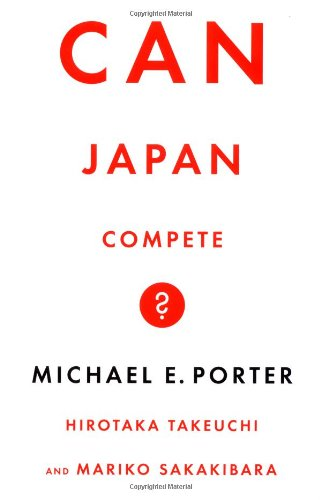 9780465059898: Can Japan Compete?