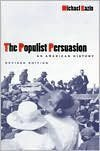 9780465059980: Populist Persuasion: American History: An American History