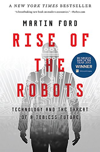 9780465059997: Rise of the Robots: Technology and the Threat of a Jobless Future