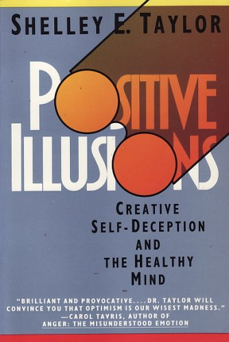 9780465060535: Positive Illusions
