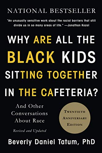 9780465060689: Why Are All the Black Kids Sitting Together in the Cafeteria?: And Other Conversations About Race